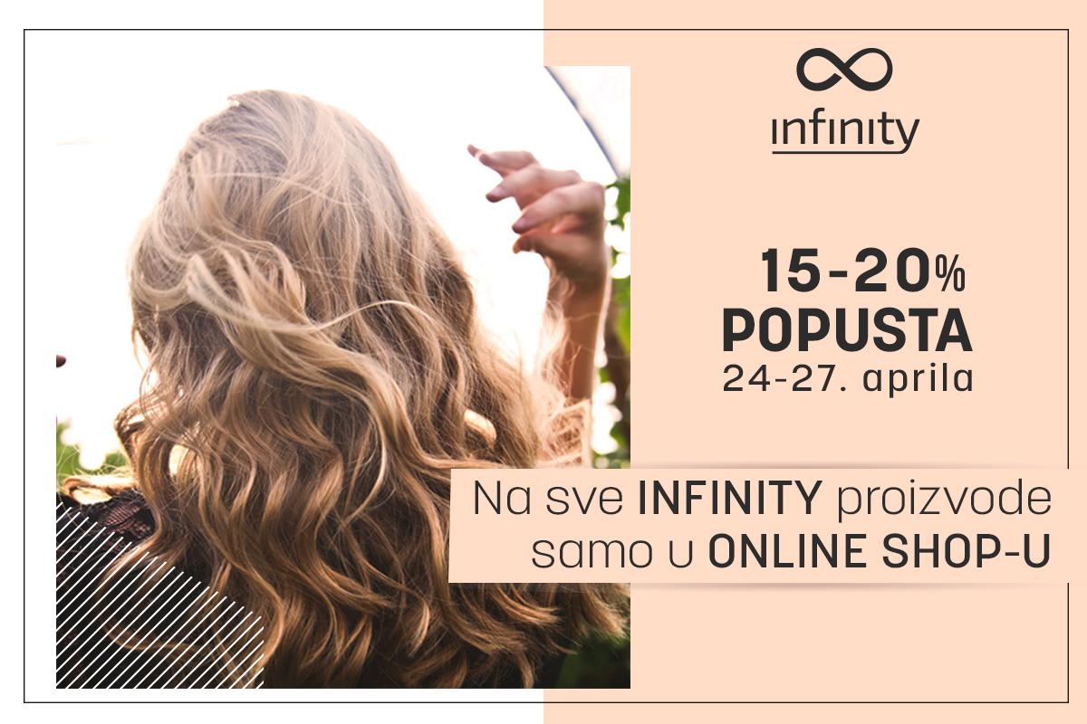 Infinity akcija - dani lepe i negovane kose